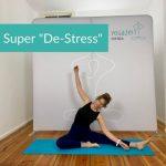 Super De-Stress